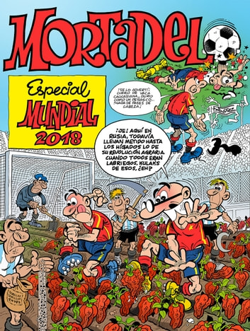 Especial Mundial 2018 (Números especiales Mortadelo y Filemón) eBook by Francisco Ibáñez