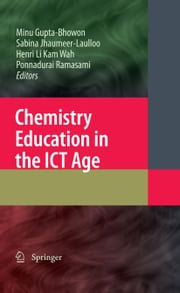 Chemistry Education in the ICT Age ebook by Minu Gupta Bhowon,Sabina Jhaumeer-Laulloo,Henri Li Kam Wah,Ponnadurai Ramasami