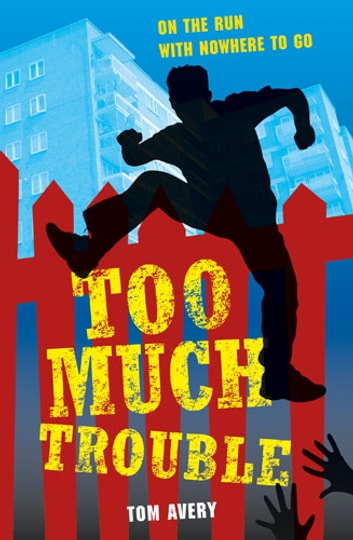Too Much Trouble ebook by Tom Avery