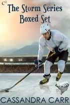 Storm Series Boxed Set ebook by Cassandra Carr