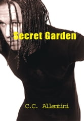 Secret Garden ebook by Chris Carl