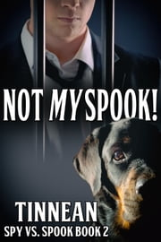 Not My Spook ebook by Tinnean