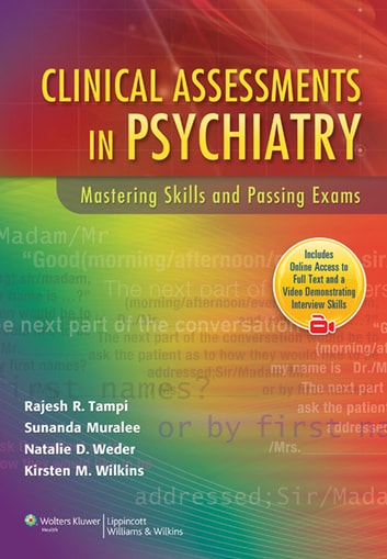 Clinical Assessments in Psychiatry - Mastering Skills and Passing Exams ebook by Rajesh R. Tampi