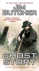 Ghost Story ebook by Jim Butcher