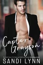 Carter Grayson - Redemption Series, #1 ebook by Sandi Lynn