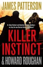 Killer Instinct ekitaplar by James Patterson, Howard Roughan