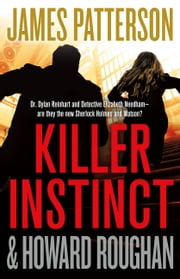 Killer Instinct ebook by James Patterson, Howard Roughan