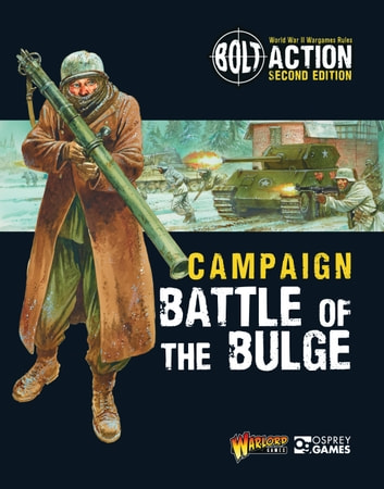 Bolt Action: Campaign: Battle of the Bulge ebook by Warlord Games