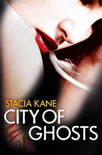City of Ghosts (Downside Ghosts, Book 3) ebook by Stacia Kane