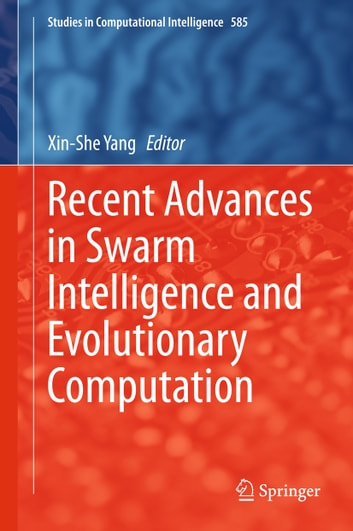 Recent Advances in Swarm Intelligence and Evolutionary Computation ebook by