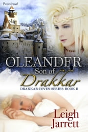 Oleander, Son of Drakkar ebook by Leigh Jarrett