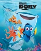 Finding Dory Movie Storybook ebook by Disney Book Group
