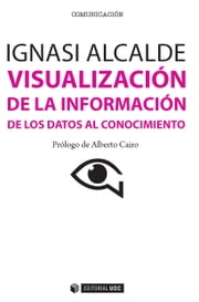 Visualización de la información ebook by Visualización de la información