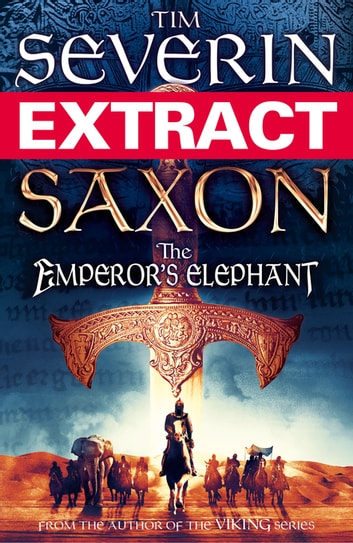 Saxon: The Emperor's Elephant (extract) ebook by Tim Severin