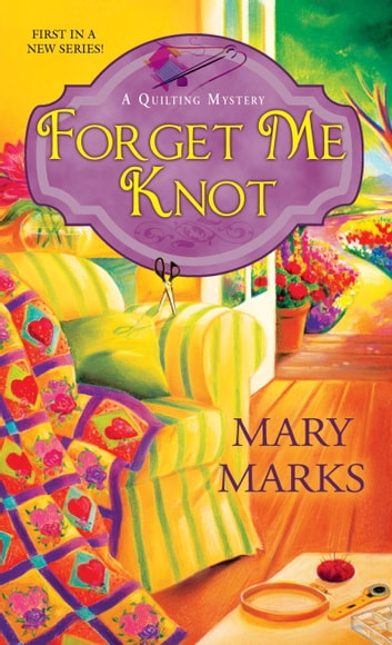 Forget Me Knot ebook by Mary Marks