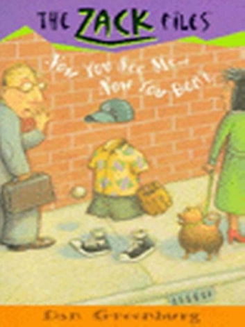 Zack Files 12: Now You See Me....Now You Don't ebook by Dan Greenburg