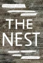 The Nest ebook by Kenneth Oppel, Jon Klassen
