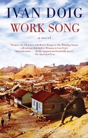 Work Song ebook by Ivan Doig