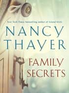 Family Secrets ebook by Nancy Thayer
