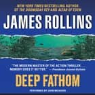 Deep Fathom audiobook by James Rollins