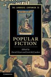 The Cambridge Companion to Popular Fiction ebook by David Glover,Scott McCracken