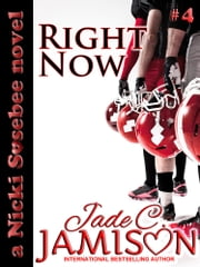 Right Now ebook by Jade C. Jamison