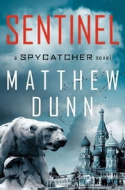 Sentinel - A Will Cochrane Novel ebook by Matthew Dunn