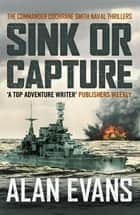 Sink Or Capture ekitaplar by Alan Evans