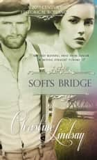 Sofi's Bridge ebook by Christine Lindsay