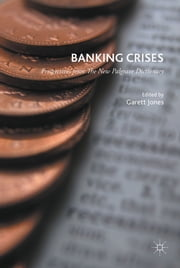 Banking Crises - Perspectives from The New Palgrave Dictionary ebook by Prof Garett Jones
