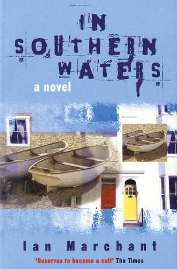 In Southern Waters ebook by Ian Marchant
