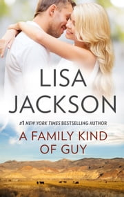 A Family Kind of Guy ebook by Lisa Jackson