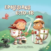 Ephesians 6:10-18 - The Armor of God ebook by Agnes de Bezenac,Salem de Bezenac
