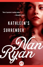 Kathleen's Surrender ebook by Nan Ryan