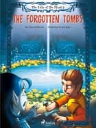 The Fate of the Elves 3: The Forgotten Tombs ebook by Peter Gotthardt, Martin Reib Petersen