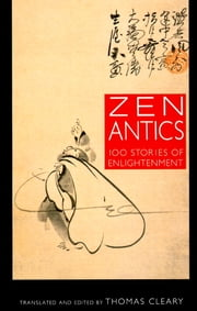 Zen Antics ebook by Thomas Cleary