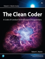 The Clean Coder - A Code of Conduct for Professional Programmers ebook by Robert C. Martin