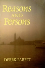 Reasons and Persons ebook by Derek Parfit