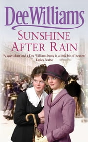 Sunshine After Rain - A compelling saga of family, love and war ebook by Dee Williams