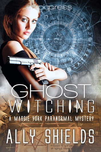 Ghost Witching ebook by Ally Shields