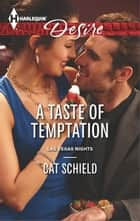 A Taste of Temptation ebook by Cat Schield
