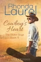 Cowboy's Heart ebook by Rhonda Laurel