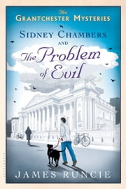 Sidney Chambers and The Problem of Evil ebook by James Runcie