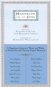 Handbook for the Soul ebook by Richard Carlson, Benjamin Shield, Marianne Williamson