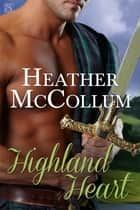 Highland Heart ebook by Heather McCollum