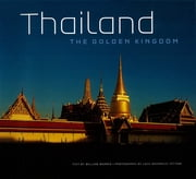 Thailand: The Golden Kingdom ebook by William Warren, Luca Invernizzi Tettoni