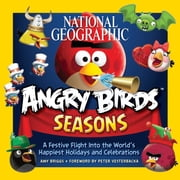 National Geographic Angry Birds Seasons ebook by Amy Briggs,Peter Vesterbacka