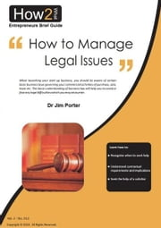 How to Manage Legal Issues ebook by Dr Jim Porter