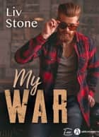 My War ebook by Liv Stone