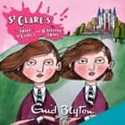 St Clare's: The Twins at St Clare's & The O'Sullivan Twins audiobook by Enid Blyton